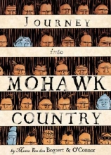 O`Connor, George,   Bogaert, Harmen Meyndertsz Van Den,   Sycamore, Hilary Journey into Mohawk Country