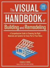 Wing, Charlie The Visual Handbook of Building and Remodeling