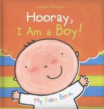 Slegers, Liesbet Hooray, I Am a Boy!