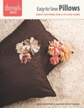 Editors of Threads Easy-To-Sew Pillows
