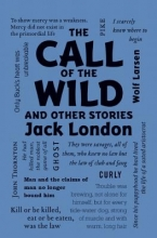 London, Jack The Call of the Wild and Other Stories