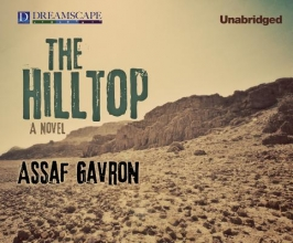 Gavron, Assaf The Hilltop