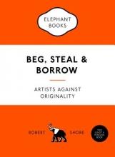Shore, Robert Beg, Steal and Borrow