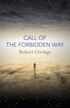 Owings, Robert Call of the Forbidden Way