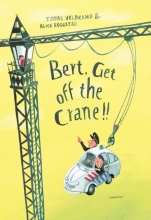 Tjibbe  Veldkamp Bert, Get off the Crane