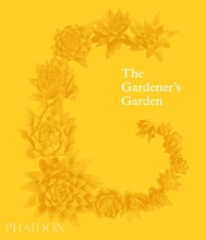 Madison Cox Toby Musgrave  Ruth Chivers, The Gardener`s Garden