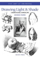 Civardi, Giovanni Art of Drawing: Drawing Light and Shade