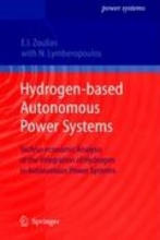 Lymberopoulos, Nicolaos Hydrogen-based Autonomous Power Systems