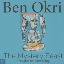 Okri, Ben The Mystery Feast