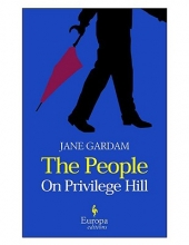 Gardam, Jane The People on Privilege Hill and Other Stories