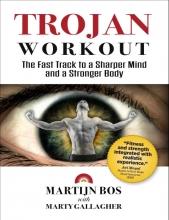 Martijn Bos , Trojan Workout