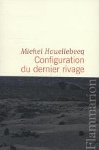 Houellebecq, Michel Configuration du rivage du Nord