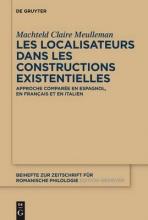 Machteld Claire Meulleman Les Localisateurs Dans Les Constructions Existentielles