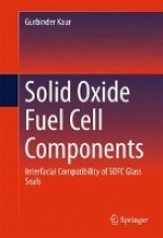 Kaur, Gurbinder Solid Oxide Fuel Cell Components