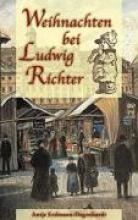 Erdmann-Degenhardt, Antje Weihnachten bei Ludwig Richter