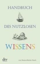 Haefs, Hanswilhelm Handbuch des nutzlosen Wissens