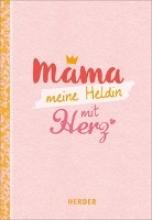 Fenske, Michael Mama - meine Heldin mit Herz