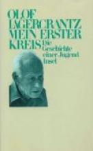 Lagercrantz, Olof Mein erster Kreis
