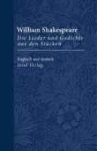 Shakespeare, William Die Lieder und Gedichte aus den Stcken