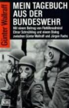 Wallraff, Günter Mein Tagebuch aus der Bundeswehr