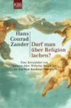 Zander, Hans Conrad Darf man ber Religion lachen?