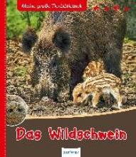 Gutjahr, Axel Meine große Tierbibliothek: Das Wildschwein
