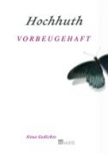 Hochhuth, Rolf Vorbeugehaft
