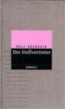 Hochhuth, Rolf Der Stellvertreter