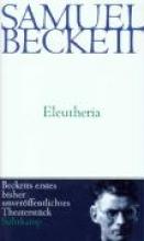 Beckett, Samuel Eleutheria