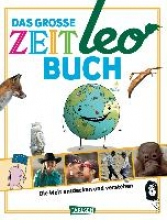 Autoren, Diverse ZEIT Leo: Das große ZEIT Leo-Buch