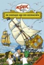 Dräger, Lothar Die Digedags, Amerikaserie 14. Die Digedags und der Seedrache