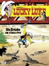 Fauche, Xavier Lucky Luke (Bd. 68). Die Brücke am Ol`Man River