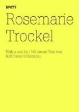 Trockel, Rosemarie Rosemarie Trockel