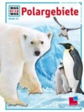 Mallwitz, Joachim Was ist Was. Polargebiete