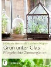 Hausschild, Stephanie Grün unter Glas