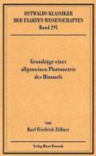 Zöllner, Karl Friedrich,   Herrmann, D. B. Grundzüge einer allgemeinen Photometrie des Himmels