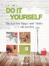 Wollny, Volker DO IT YOURSELF - Die besten Tipps und Tricks fr Heimwerker