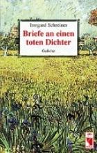 Schreiner, Irmgard Briefe an einen toten Dichter