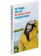 Becker, Ulfert 50 Dinge, die ein Norddeutscher wissen muss
