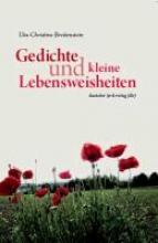 Breitenstein, Uta Gedichte und Lebensweisheiten