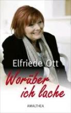 Ott, Elfriede Worber ich lache