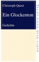 Quest, Christoph Ein Glockenton