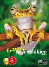 Kunz, Kriton Entdecke die Amphibien