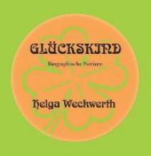 Weckwerth, Helga Glckskind