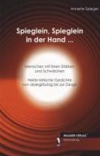 Spiegel, Annette Spieglein, Spieglein in der Hand...