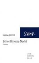 Lorenz, Sabina Echos für eine Nacht