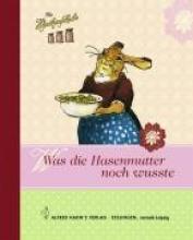 Hschenschule - Was die Hasenmutter noch wusste