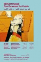 Al-Domaini, Mohammad Versschmuggel - Eine Karawane der Poesie