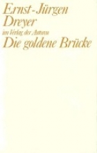 Dreyer, Ernst J Die goldene Brücke