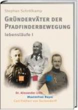 Schrölkamp, Stefan Grndervter der Pfadfinderbewegung